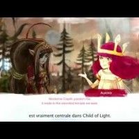 L'histoire du jeu Child of Light d'Ubisoft raconté par le staff