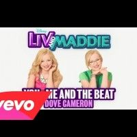 Jolie chanson de Dove Cameron - You, Me and the Beat  pour la série Liv et Maddie Disney