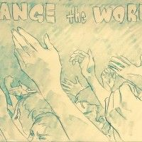 Change The World #Dessin #Animateur sushio