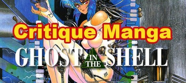 Critique Manga: Ghost In the Shell