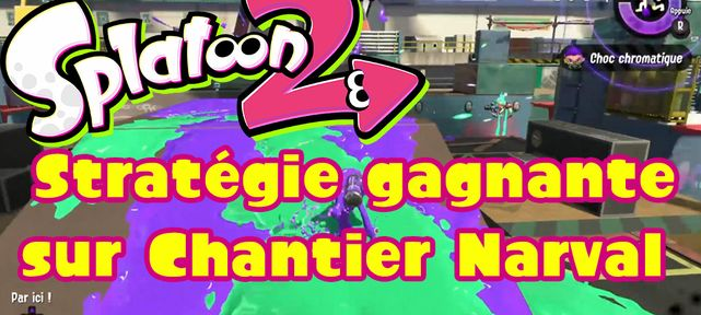 splatoon-2-strategie-gagnante-chantier-narval