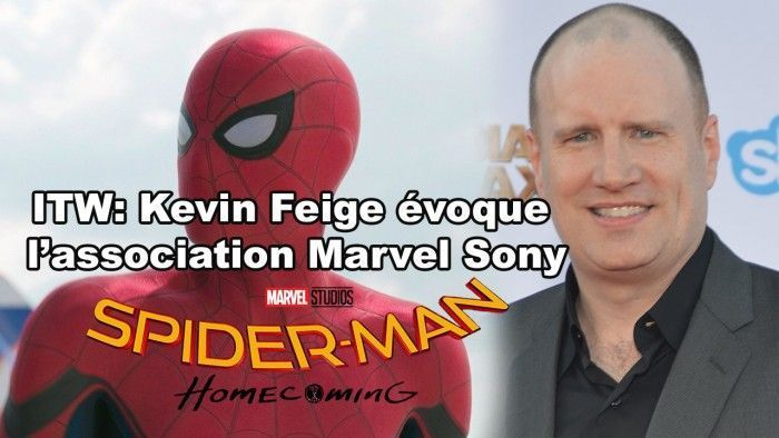Spiderman Homecoming: Kevin Feige à Paris évoque l'association Marvel Sony