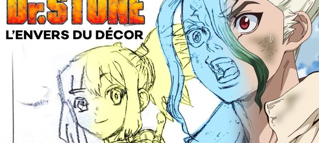 Le making-of de l'animé Dr. STONE